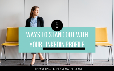 5 Ways to Stand Out with Your LinkedIn Profile