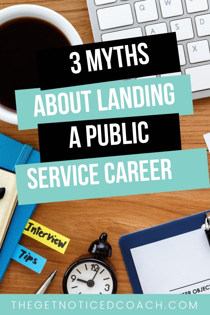 3 myths about landing a public service career (and what the real truth is!)