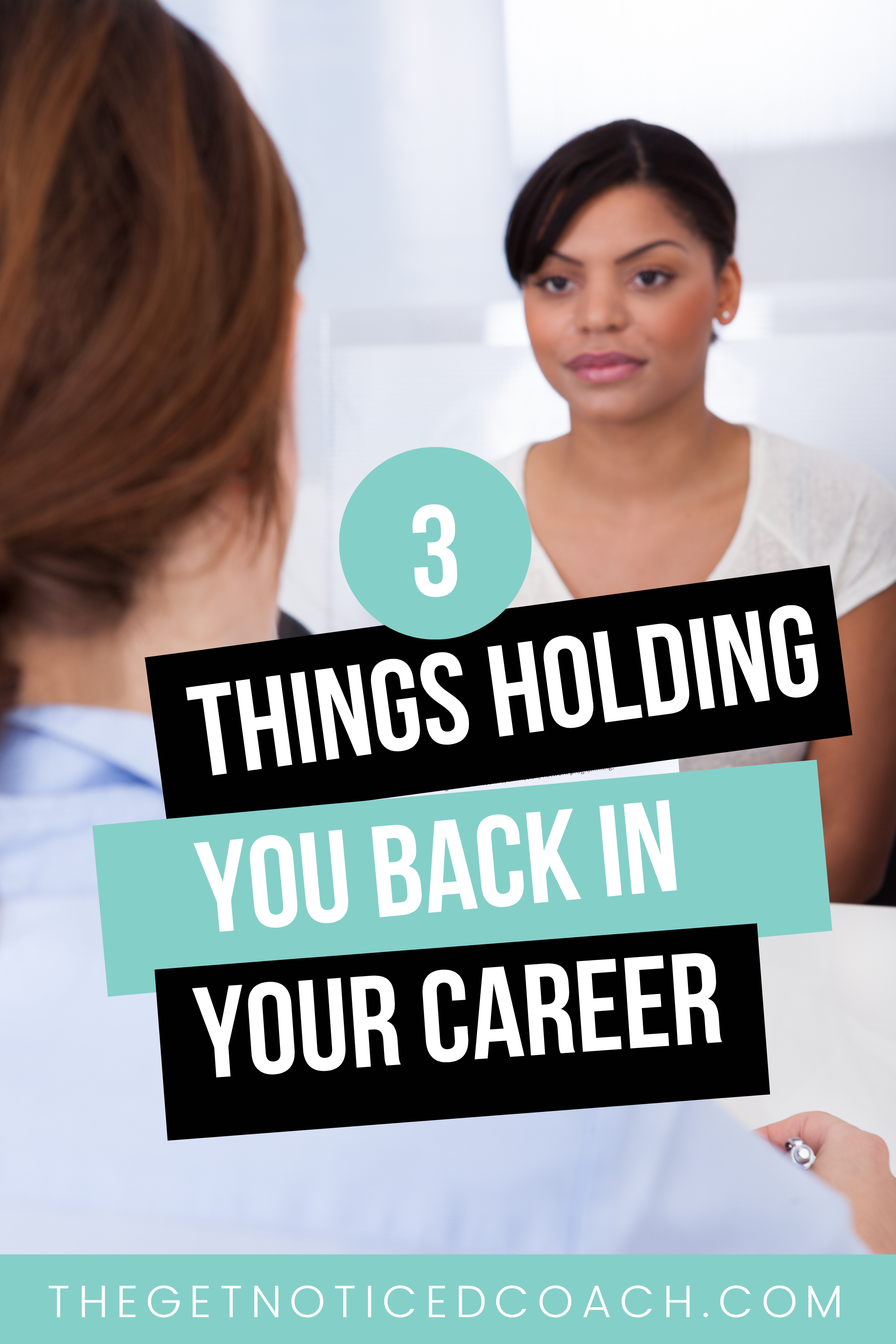 3 things holding you back in your career