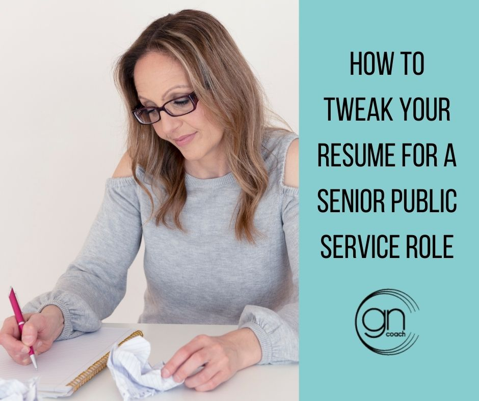 Blog - How to tweak your resume for a senior public service role - Athena Ali The Get Noticed Coach