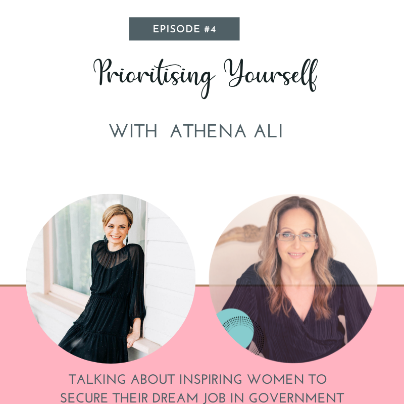 Athena Ali The Get Noticed Coach appearing on Prioritising Yourself Podcast with Jennifer Parker - Talking about inspiring women to secure their dream job in government